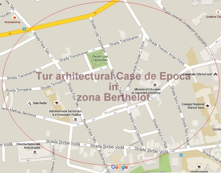 Tur arhitectural Case de Epoca in zona Berthelot